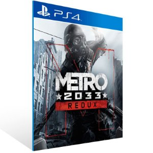 Metro 2033 Redux - Ps4 Psn Mídia Digital