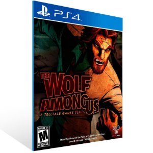 The Wolf Among Us - Ps4 Psn Mídia Digital
