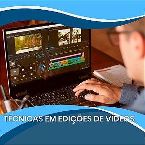 Técnicas em Edições de Vídeos