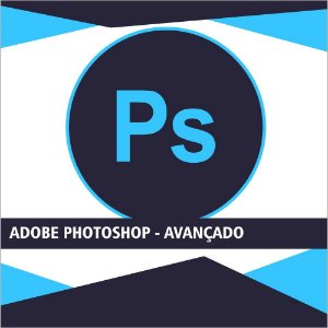Adobe Photoshop - Avançado