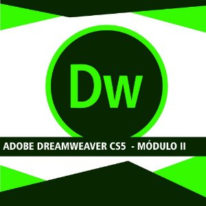 Adobe Dreamweaver CS5 - Módulo II