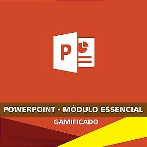 PowerPoint - Módulo Essencial - Gamificado