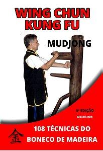 Livro Wing Chun Kung Fu Mudjong