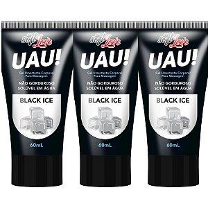 Kit 03 Lubrificante Uau! Aromático Black Ice 60ml SoftLove