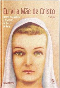 """Livro """"Eu vi a mãe de Cristo"""""""