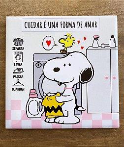 Snoopy para lavanderia - Cuidar é Uma Forma de Amar