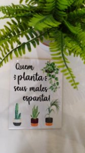 "Azulejo 15 x 20 - ""Quem planta, seus males espanta"""