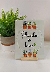 """Azulejo 15 x 20 - """"Plante o bem"""""""