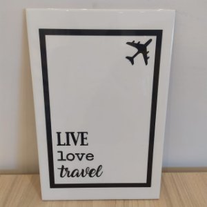 "Azulejo 20 x 30 - ""Live, love, travel"""