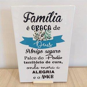 """Azulejo 20 x 30 -  """"Família é graça de Deus"""""""
