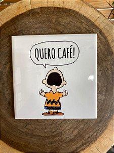 "Azulejo15 x 15 - ""Quero café"" Charlie Brown"