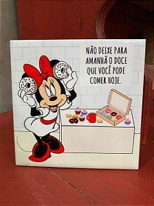 Azulejo Minnie NÃO DEIXE PARA AMANHÃ O DOCE ...