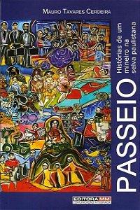 PASSEIO – HISTÓRIAS DE UM MINEIRO NA SELVA PAULISTANA