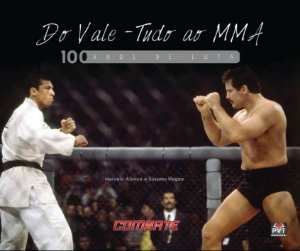 Do Vale Tudo ao MMA