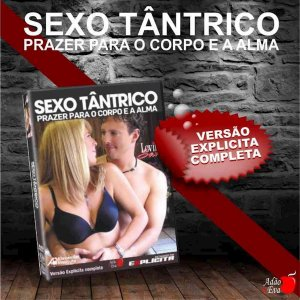 SEXO TANTRICO PRAZER PARA O CORPO E A ALMA DVD