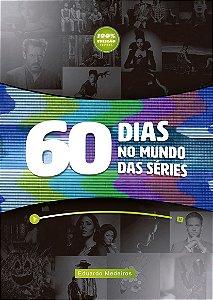 60 dias no Mundos das Séries