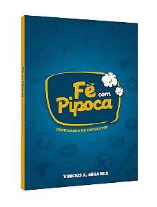 FÉ COM PIPOCA (2 unidades + 1 livro grátis)