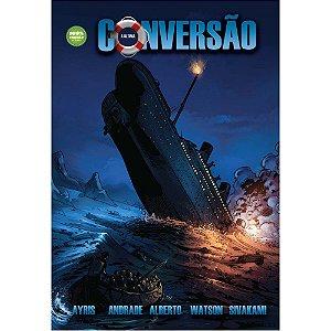 A Última Conversão do Titanic