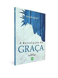 Livro: A Revolução da Graça (Promo Compre 1 Leve 2)