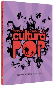 Manual Cristão da Cultura Pop