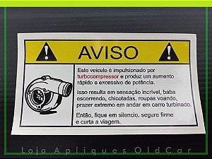 ADESIVO !AVISO CARRO TURBO! - SENSAÇÃO DE POTÊNCIA