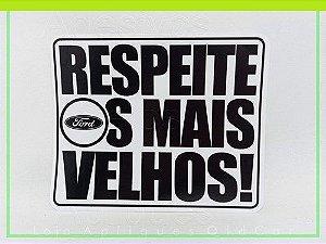 ADESIVO RESPEITE OS MAIS VELHOS - CARROS ANTIGOS FORD (COLAGEM INTERNA)