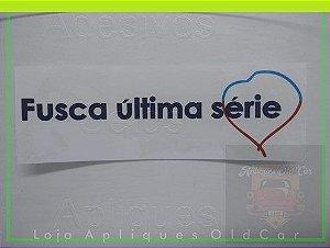ADESIVO FUSCA ÚLTIMA SÉRIE - (ADESIVO REVERSO COLAGEM NO VIDRO) SÉRIE LIMITADA FUSCA 1986