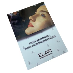 BLOCO FICHA DE ANAMNESE P/ MICROPIGMENTAÇÃO - ELARI