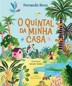 QUINTAL DA MINHA CASA, O