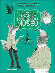 CASO DO GRANDE ROUBO DO MUSEU, O