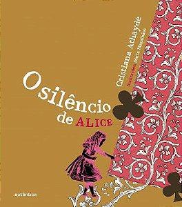 SILÊNCIO DE ALICE, O