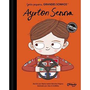 GENTE PEQUENA, GRANDES SONHOS: AYRTON SENNA