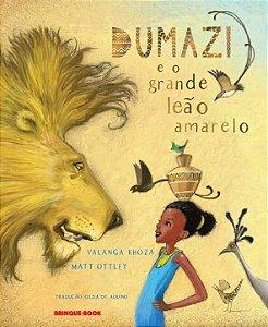 Dumazi e o Grande Leão Amarelo