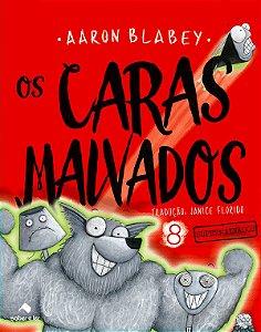 OS CARAS MALVADOS V.8
