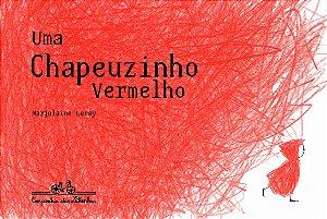 UMA CHAPEUZINHO VERMELHO