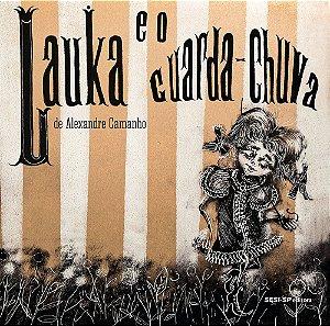 LAUKA E O GUARDA-CHUVA