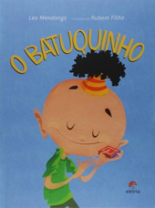 BATUQUINHO, O