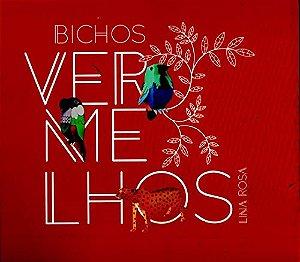 BICHOS VERMELHOS