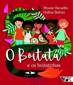 BOITATA E OS BOITATINHAS, O