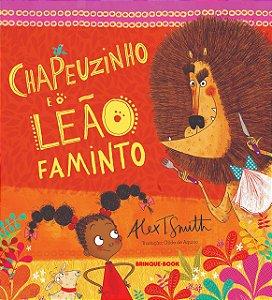 CHAPEUZINHO E O LEAO FAMINTO