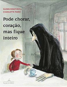 PODE CHORAR, CORACAO, MAS FIQUE INTEIRO