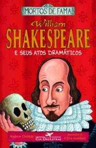 WILLIAN SHAKESPEARE E SEUS ATOS DRAMATICOS