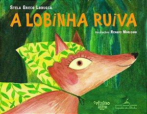 LOBINHA RUIVA, A