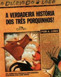 VERDADEIRA HIST. DOS TRES PORQUINHOS, A