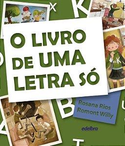 LIVRO DE UMA LETRA SO, O