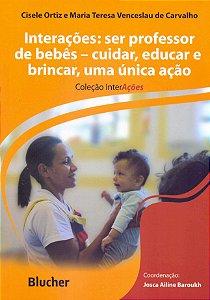 INTERACOES: SER PROFESSOR DE BEBES