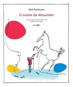 ARAME DE ALEXANDRE, O