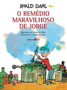REMEDIO MARAVILHOSO DE JORGE, O