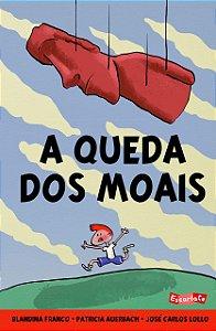 QUEDA DOS MOAIS, A