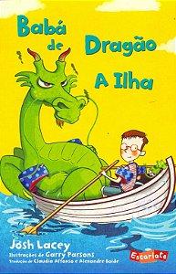 BABA DE DRAGAO - A ILHA